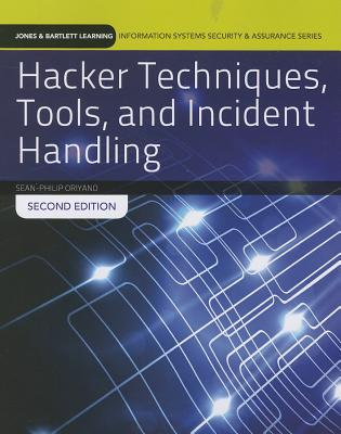 Hacker Techniques, Tools, and Incident Handling By Oriyano, Sean-Philip