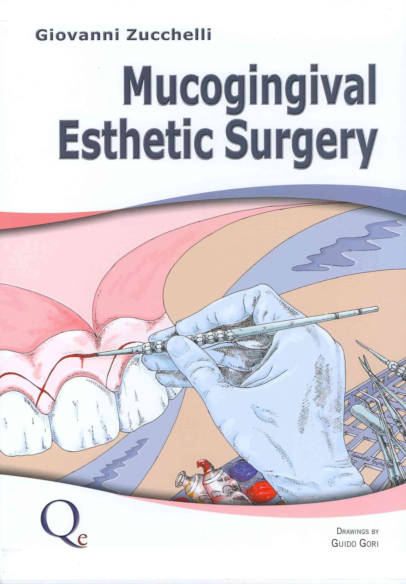 Mucogingival Esthetic Surgery By Zucchelli, Giovanni